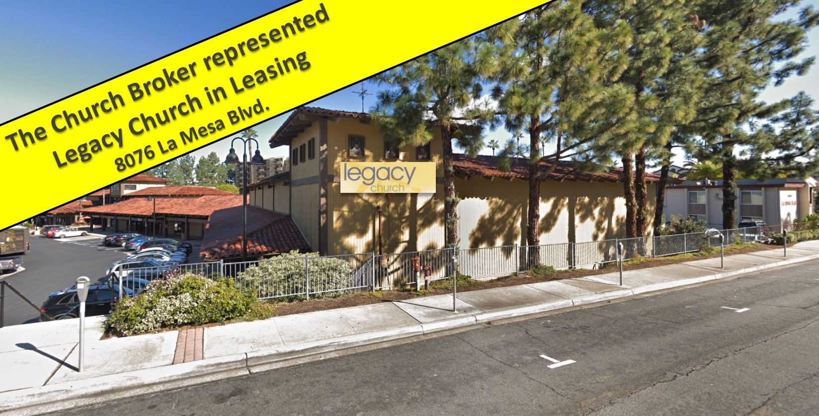 Legacy Church La Mesa Blvd Just Leased